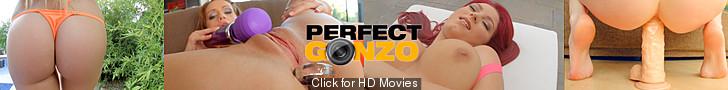 Perfect Gonzo - potężna baza filmów porno na życzenie